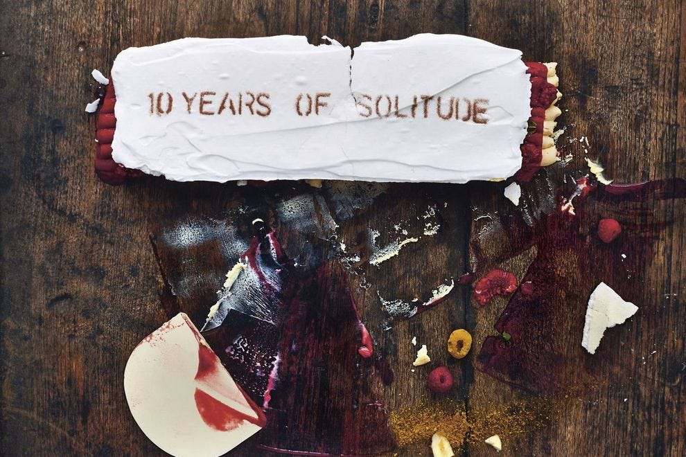 10 Years of Solitude