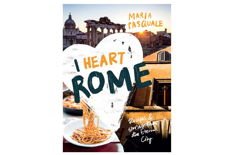 <i>I Heart Rome: Recipes &amp; Stories from the Eternal City</i> is a must for lovers of Italian cuisine